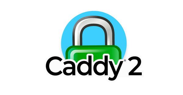 Caddy v2 Reverse Proxy Simple Setup Guide